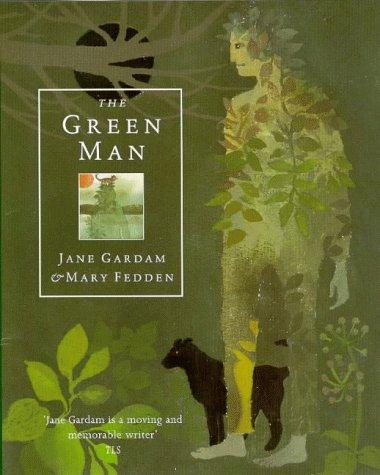 The Green Man. An Eternity - signiert: Gardam, Jane