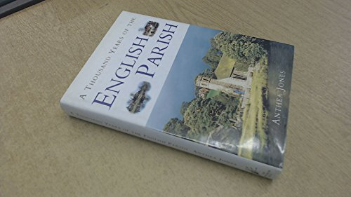 9781900624503: A Thousand Years of the English Parish: Medieval Patterns and Modern Interpretations