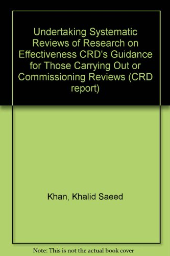 9781900640206: Undertaking Systematic Reviews of Research on Effectiveness CRD's Guidance for Those Carrying Out or Commissioning Reviews (CRD report)