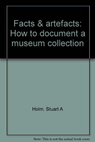 9781900642057: Facts & artefacts: How to document a museum collection