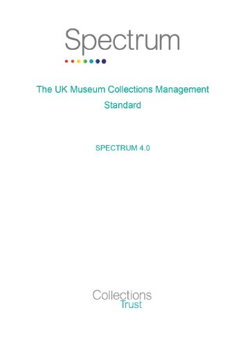 9781900642217: Spectrum 4.0: the UK Museum Collections Management Standard