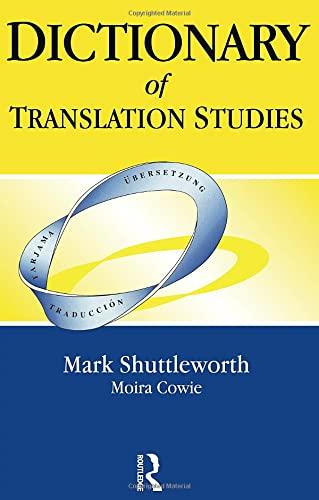Dictionary of Translation Studies: Shuttleworth, Mark