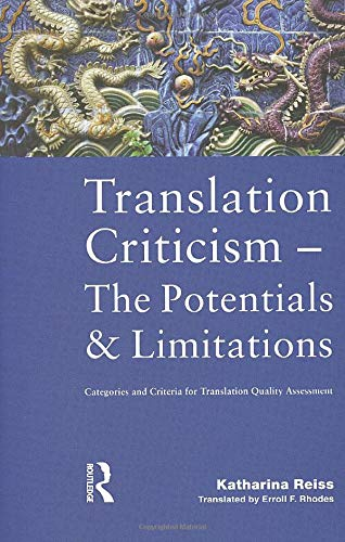 Translation Criticism- Potentials and Limitations: Categories and: Katharina Reiss