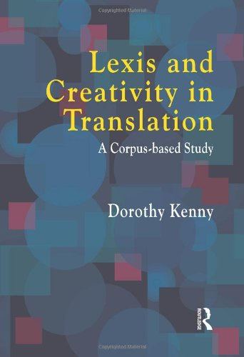 9781900650380: Lexis and Creativity in Translation: A