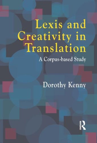 9781900650397: Lexis and Creativity in Translation: A Corpus Based Approach