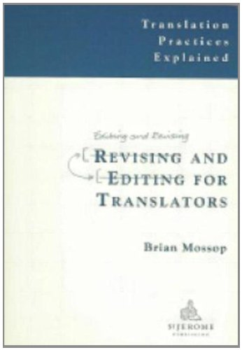 9781900650458: Revising and Editing for Translators
