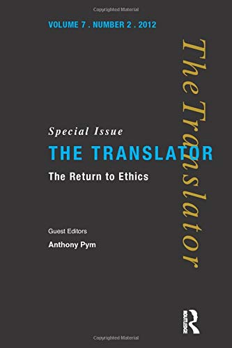 9781900650502: The Return to Ethics: Special Issue of The Translator (Volume 7/2, 2001)