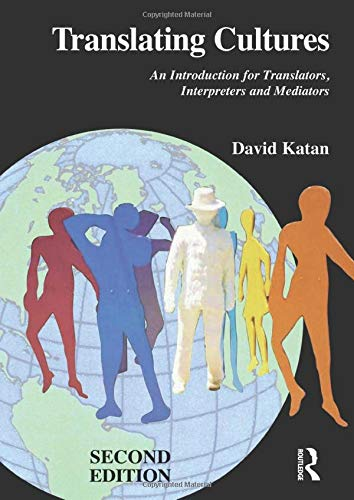 Translating Cultures: An Introduction for Translators, Interpreters: David Katan, .