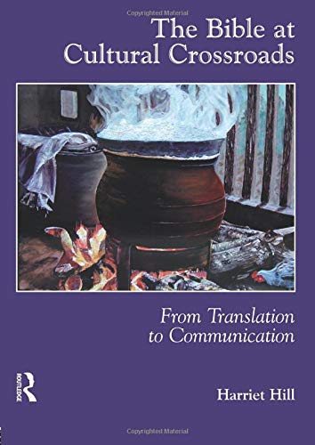 9781900650755: The Bible at Cultural Crossroads: From Translation to Communication