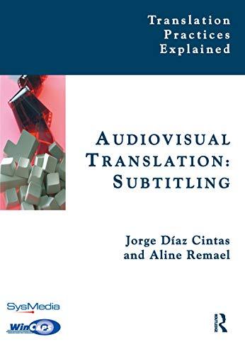 Audiovisual Translation Subtitling (Translation Practices Explained) (Hardcover)