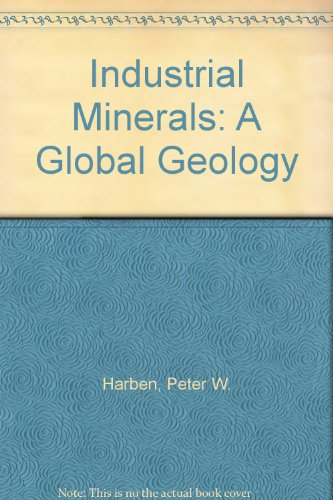 9781900663076: Industrial Minerals: A Global Geology