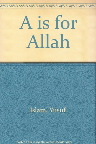 A is for Allah: Yusuf Islam