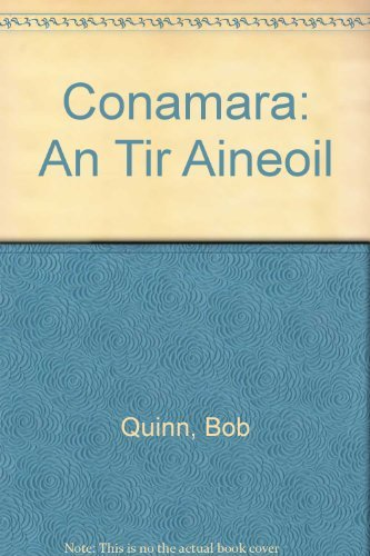 Conamara: An Tir Aineoil/The Unknown Country: Liam Mac Con Iomaire