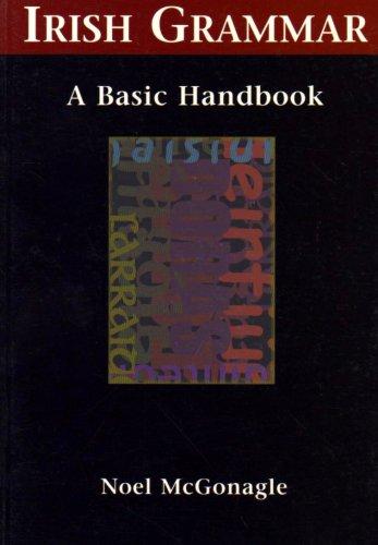 Irish Grammar: A Basic Handbook: Nollaig Mac Congáil