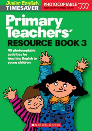 9781900702379: Primary Teachers' Resource Book 03 Photocopiable Actvities for Teaching English to Children: Primary Teachers' Resource Book 03 Photocopiable ... Holidays Book 3 (Junior English Timesavers)