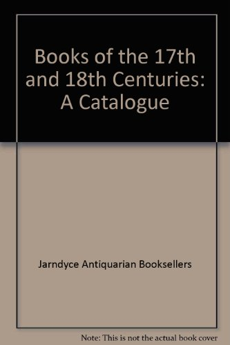 Books of the 17th and 18th Centuries: Jarndyce Antiquarian Booksellers