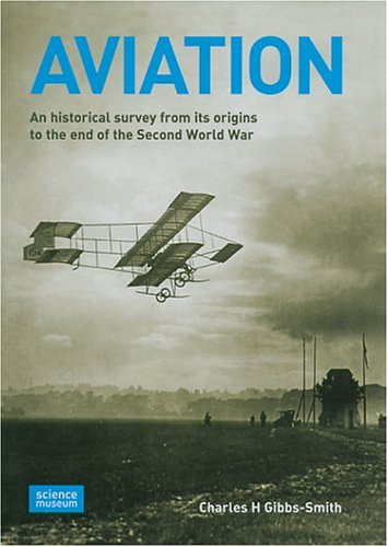 9781900747523: Aviation: An Historical Survey from Its Origins to the End of the Second World War