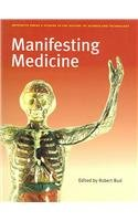 9781900747561: Manifesting Medicine (Artefacts: Studies in History of Science and Technology)