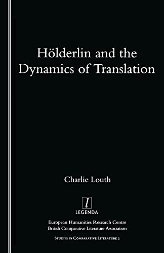 Holderlin and the Dynamics of Translation: Charlie Louth