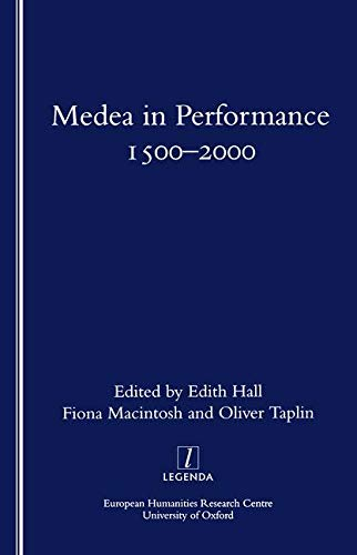 9781900755351: Medea in Performance 1500-2000 (Legenda)