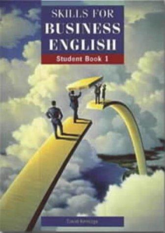 Skills for Business English: Student's Book -: Kerridge, David