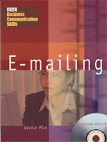 9781900783811: DBC: E-Mailing: Master the Key Communication Skills Required in International Business English (Delta Business Communication Skills)