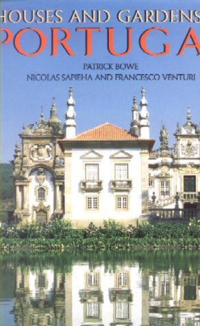 9781900826068: Houses and Gardens of Portugal (Houses and Palaces)