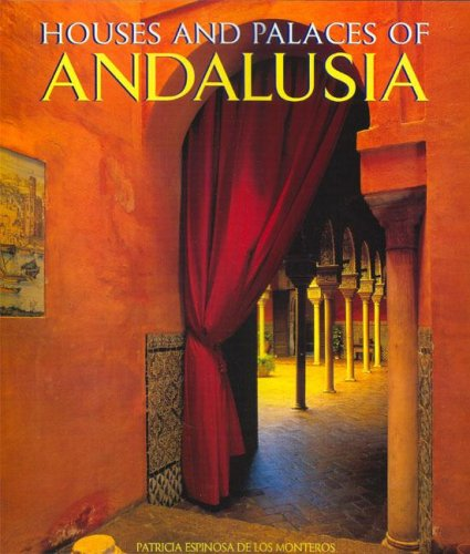 9781900826099: The Houses and Palaces of Andalusia (English and Spanish Edition)