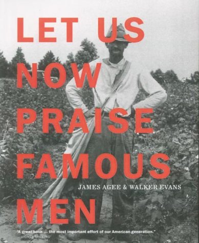 9781900828154: Let Us Now Praise Famous Men: Three Tenant Families