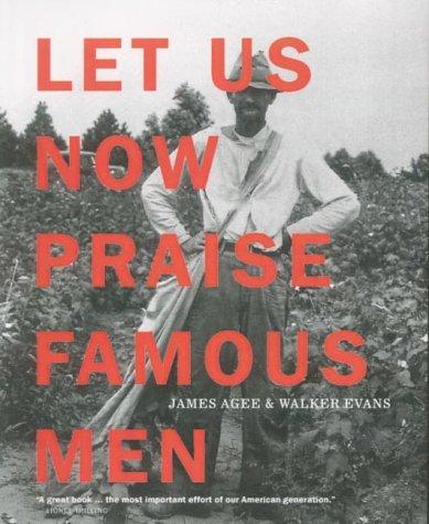 9781900828154: Let Us Now Praise Famous Men: Three Tenant Families