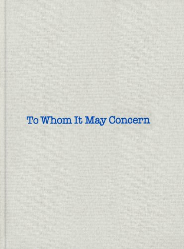 To Whom it May Concern (Hardcover): Louis Bourgeois