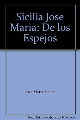 9781900829120: Sicilia Jose Maria: De los Espejos