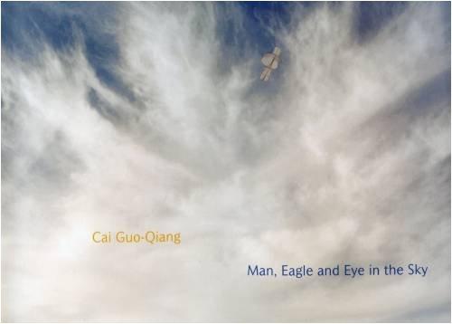 Cai Guo-Qiang Man, Eagle and Eye in: Cai Guo-Qiang