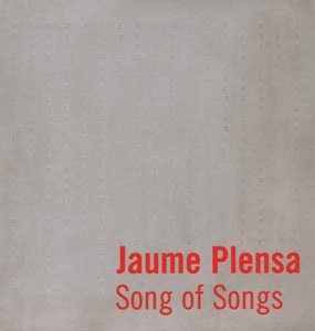 Jaume Plensa Song of Songs (Paperback): Jaume Plensa