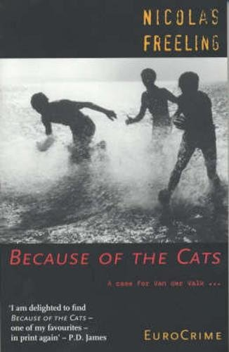 9781900850360: Because of the Cats: A Case for Van der Valk (Eurocrime)