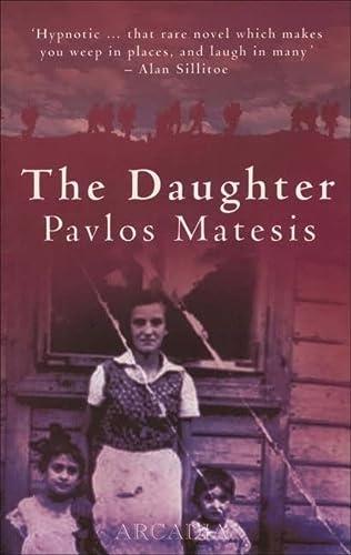 The Daughter: Pavlos Matesis