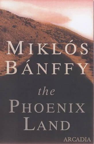 9781900850858: The Phoenix Land
