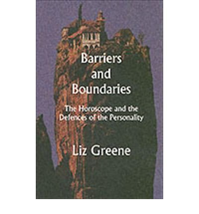 9781900869201: Barriers and Boundaries: The Horoscope and the Defences of the Personality