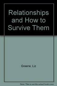 9781900869263: Relationships and How to Survive Them