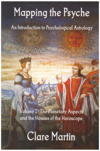 9781900869348: Mapping the Psyche: v. 2: Planetary Aspects and the Houses of the Horoscope