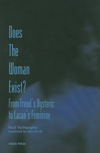 9781900877053: Does The Woman Exist?: From Freud's Hysteric to Lacan's Feminine