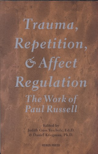 Trauma, Repetition, and Affect Regulation: The Work of Paul Russell (190087718X) by Russell, Paul