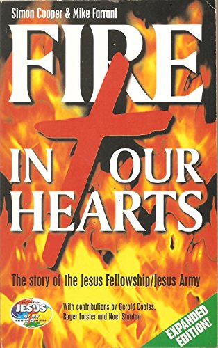 9781900878050: Fire in Our Hearts: Story of the Jesus Fellowship/Jesus Army