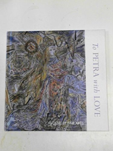 9781900883252: To Petra with love: The Petra Tegetmeier collection of works by David Jones : paintings, drawings, engravings, incriptions and carvings