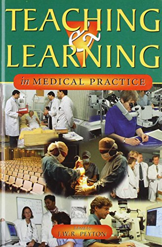 9781900887007: Teaching & Learning In Medical Practice