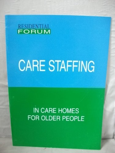 9781900909044: Care Staffing in Care Homes for Older People