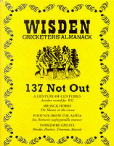 9781900912631: Wisden Cricketers Almanack: 137 Not Out