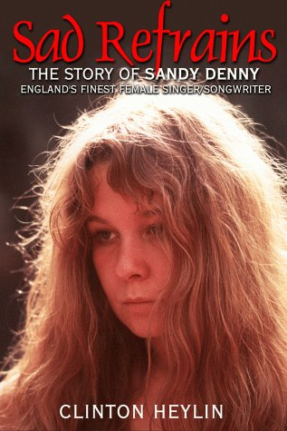 9781900924115: No More Sad Refrains (p/b Due 11/01): The Life and Times of Sandy Denny