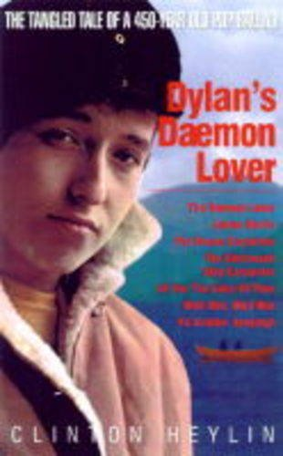 9781900924153: Dylan's Daemon Lover: The Tangled Tale of a 450-Year Old Pop Ballad