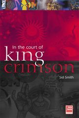 In the Court of King Crimson: Smith, Sid